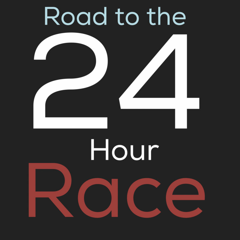 The Road to the 24HR Race
